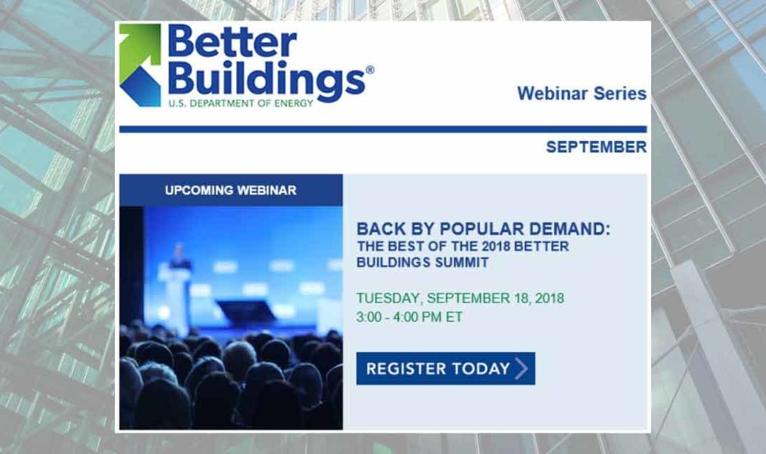 Back by Popular Demand: Best of U.S. Department of Energy (DOE) 2018 Better Buildings Summit