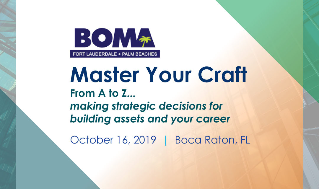 Master Your Craft: From A to Z…Making Strategic Decisions for Building Assets and Your Career