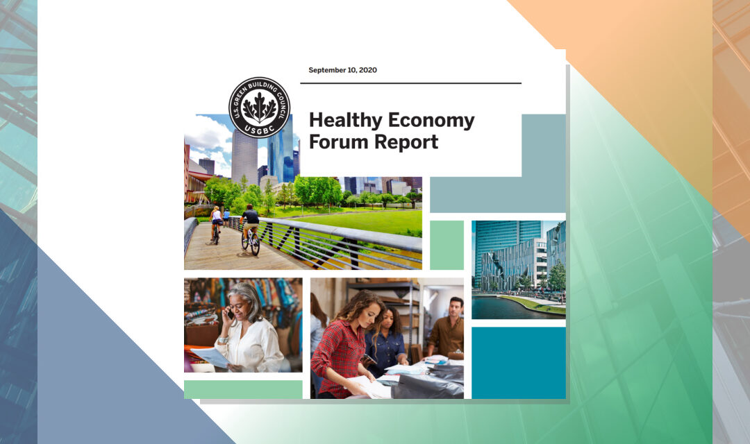 Healthy Economy Forum Report by U.S. Green Building Council