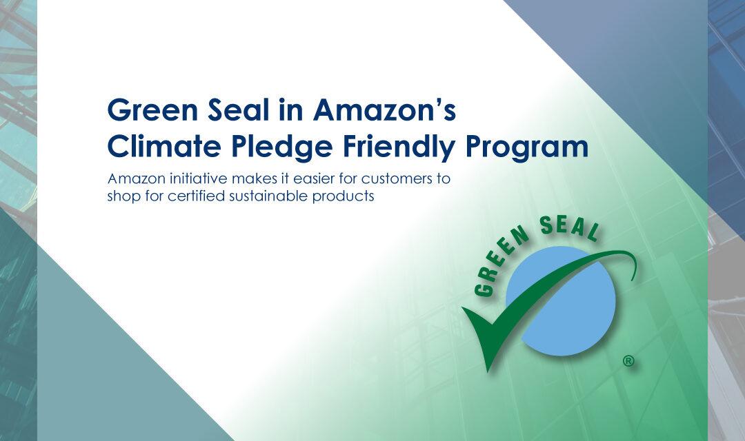 Green Seal in Amazon's Climate Pledge Friendly Program