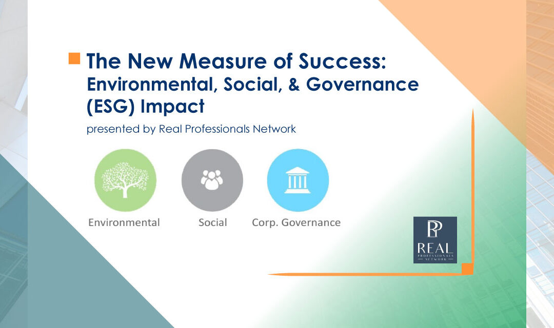 The New Measure of Success: Environmental, Social, and Governance (ESG) Impact