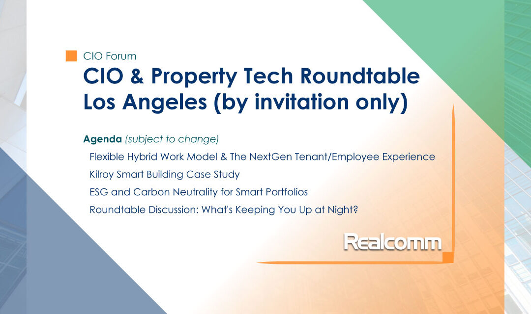 CIO & Property Tech Roundtable | Los Angeles (by invitation only)