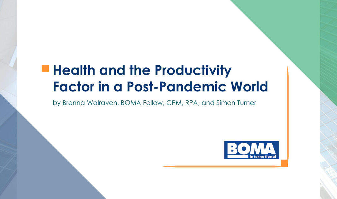 Health and the Productivity Factor in a Post-Pandemic World